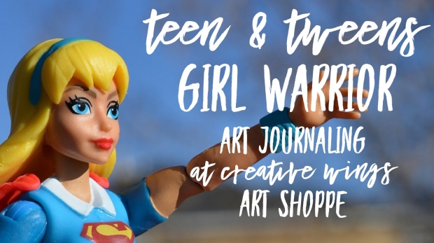 Girl Warrior Art journaling
